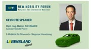 New Mobility Forum 2012 - Keynote Speaker Dipl. -Ing. Heimo Aichmaier