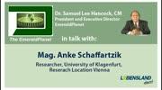 """""""The Emerald Planet"""": Dr. Samuel Lee Hancock im Gespräch mit Mag. Anke Schaffartzik ..."""