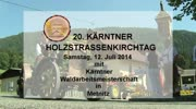 20. Kärntner Holzstrassenkirchtag in Metnitz